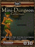 Mini-Dungeon #030: The Burning Tree of Coilltean Grove (PFRPG) PDF
