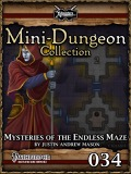 Mini-Dungeon #034: Mysteries of the Endless Maze (PFRPG) PDF