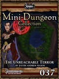 Mini-Dungeon #037: The Unreachable Terror (PFRPG) PDF