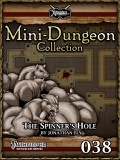 Mini-Dungeon #038: The Spinner's Hole (PFRPG) PDF