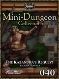 Mini-Dungeon #040: The Kabandha's Request (PFRPG) PDF