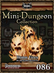 Mini-Dungeon #086: Home Fires (PFRPG) PDF