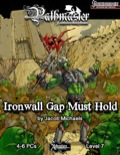 Pathmaster: Ironwall Gap Must Hold (PFRPG) PDF