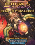 Future's Past: Paying Forward (2 of 5) SFRPG PDF