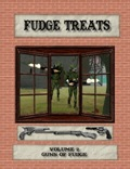 Fudge Treats: Volume 2—Guns of Fudge PDF