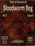 Tomes of Adventure: Bloodworm Bog (4E) PDF