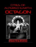 Cities of Altered Earth: Octagon PDF
