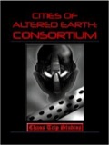 Cities of Altered Earth: Consortium PDF