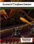 Slayers of the Great Serpent: To the Edge of the Map (4E) PDF