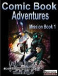 Comic Book Adventures: Mission Book 1 (PFRPG) PDF