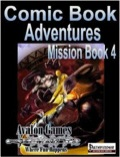Comic Book Adventures: Mission Book 4 (PFRPG) PDF