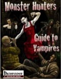 Monster Hunters: Guide to Vampires (PFRPG) PDF