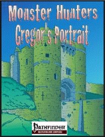 Monster Hunters: Gregor's Portrait (PFRPG) PDF