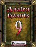 Avalon Haunts #9 (PFRPG) PDF