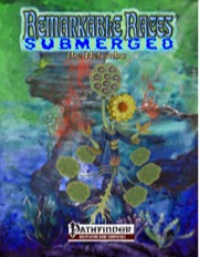 Remarkable Races Submerged: The Nelumbu (PFRPG) PDF