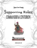 Supporting Roles: Commander & Centurion (PFRPG) PDF
