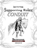 Supporting Roles: Conduit (PFRPG) PDF