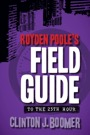 Royden Poole's Field Guide to the 25th Hour Download