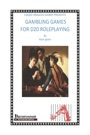 Gambling Games for D20 Roleplaying (PFRPG) PDF