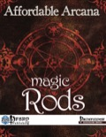 Affordable Arcana: Magic Rods (PFRPG) PDF