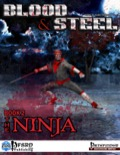 Blood & Steel, Book 2: The Ninja (PFRPG) PDF