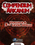 Compendium Arcanum, Vol. 6: 5th-Level Spells (PFRPG) PDF