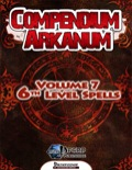 Compendium Arcanum, Vol. 7: 6th-Level Spells (PFRPG) PDF