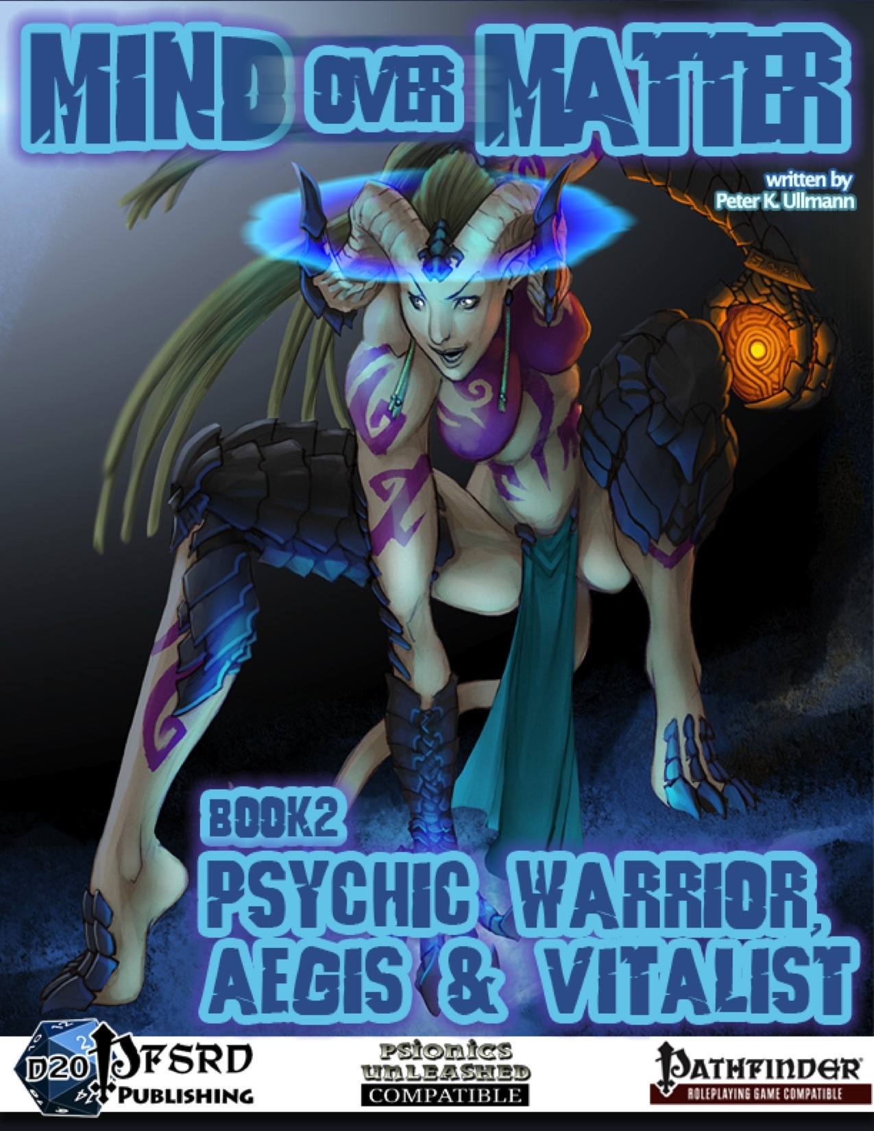Mind Over Matter, Book 2: Psychic Warrior, Aegis & Vitalist (PFRPG) PDF