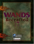Wands Recrafted (PFRPG) PDF