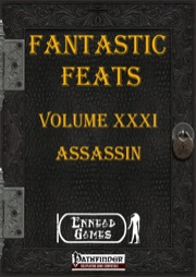 Fantastic Feats, Volume XXXI: Assassin (PFRPG) PDF