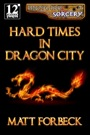 Shotguns & Sorcery: Hard Times in Dragon City PDF