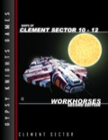Ships of Clement Sector, Vol. 10–12: Workhorses—2nd Edition (OGL) PDF