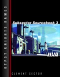 Subsector Sourcebook #3: Hub—2nd Edition (OGL) PDF