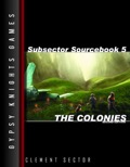 Subsector Sourcebook #5: The Colonies—2nd Edition (OGL) PDF