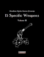 15 Specific Weapons, Volume II (PFRPG) PDF