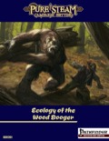 Ecology of the Wood Booger (PFRPG) PDF