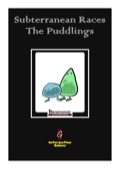 Subterranean Races: The Puddlings (PFRPG) PDF