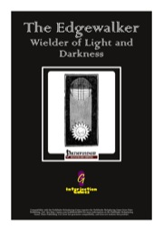 The Edgewalker: Wielder of Light and Darkness (PFRPG) PDF