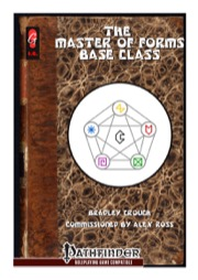 The Master of Forms Base Class (PFRPG) PDF