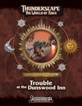 Thunderscape Nights #1: Trouble at the Dunswood Inn (PFRPG) PDF