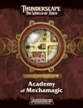 Thunderscape Vistas: Academy of Mechamagic (PFRPG) PDF
