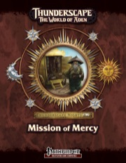 Thunderscape Nights #2: Mission of Mercy (PFRPG) PDF