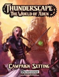 Thunderscape: The World of Aden (PFRPG)