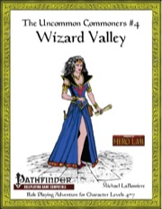 Uncommon Commoners #4: Wizard Valley (PFRPG) PDF
