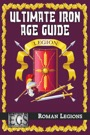 Ultimate Iron Age Guide: Roman Legions (EGS) PDF