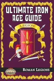 Ultimate Iron Age Guide: Roman Legions (Savage Worlds) PDF