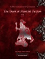 A Necromancer's Grimoire: The Book of Martial Action II (PFRPG) PDF