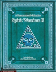 A Necromancer's Grimoire: Spirit Warriors II (PFRPG) PDF