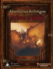 Adventurous Archetypes - The Power of Dragons (PFRPG) PDF