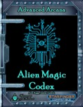 Advanced Arcana: Alien Magic Codex (SFRPG) PDF